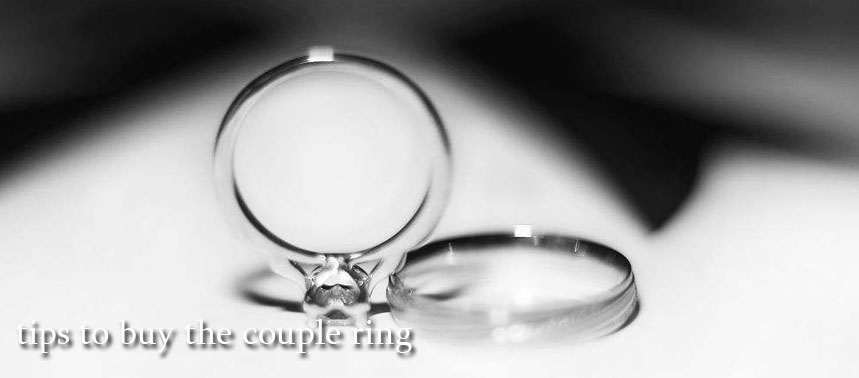 Essential tips to buy the couple ring