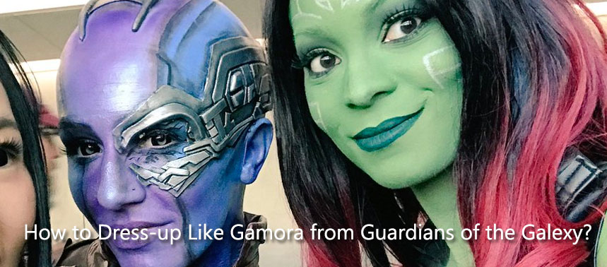 How to Dress-up Like Gamora from Guardians of the Galexy?