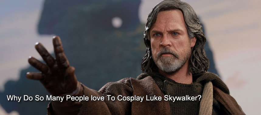 Why Do So Many People love To Cosplay Luke Skywalker?