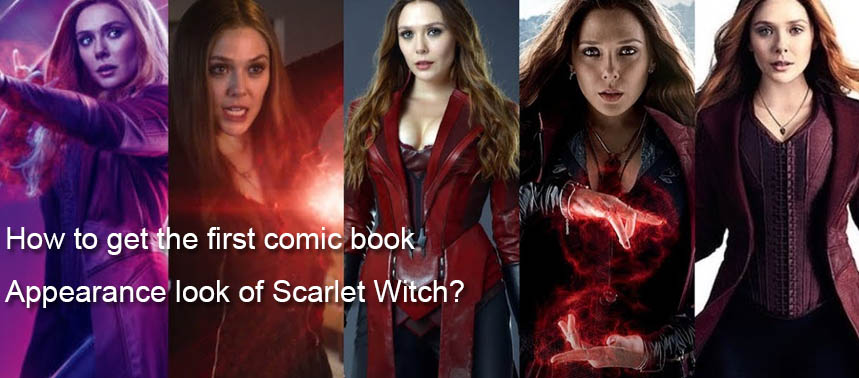 How to get the first comic book appearance look of Scarlet Witch?